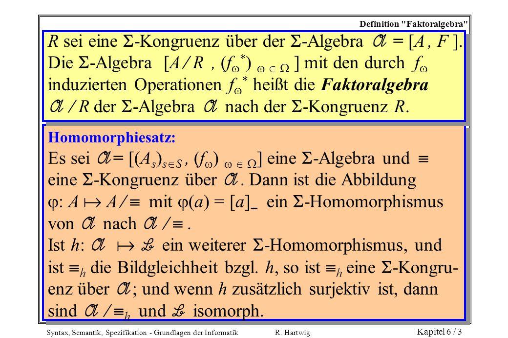 R sei eine -Kongruenz über der -Algebra A = [A , F ].
